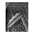 Decorative Iron and Metalwork:Great Examples English Sources